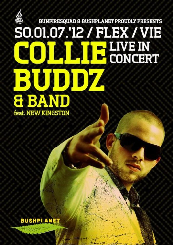 COLLIE.BUDDZ - feat. NEW KINGSTON am Sonntag, 01. Juli 2012, 20:00 Uhr (Flex)
