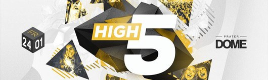 High FIVE am 24.01.2020 @ Praterdome