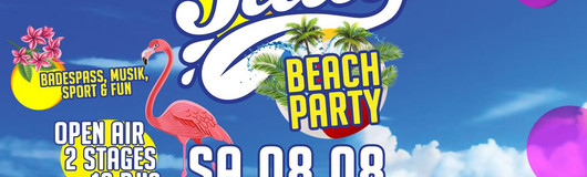Juicy Beach Party - 08.08 - 100tage Sommer am 08.08.2020 @ 100Tage Sommer