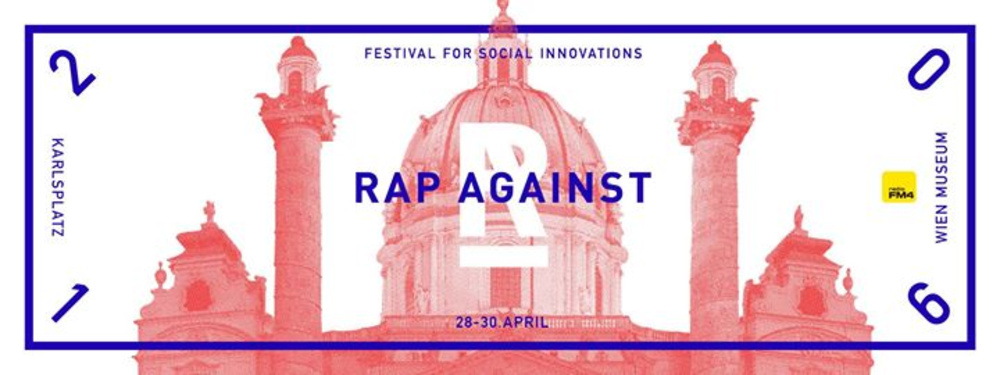 RAP AGAINST Festival presented by FM4 am 28.04.2016 @ Resselpark