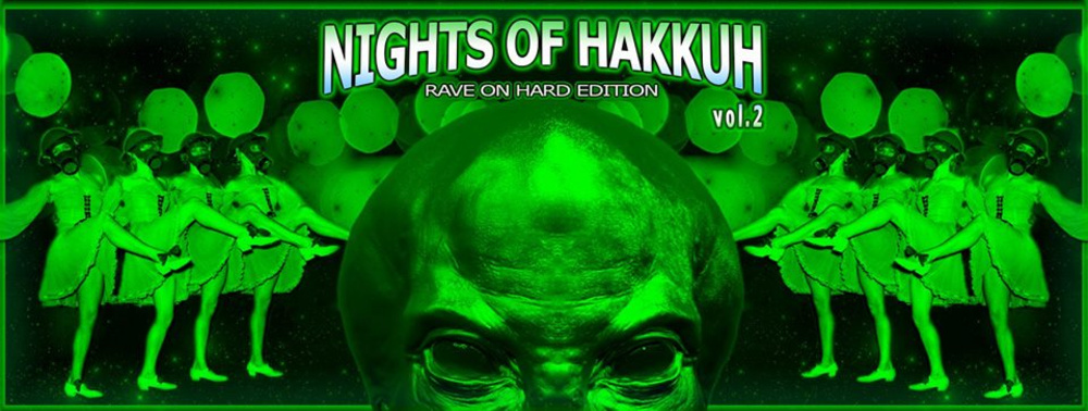Rave On Hard Edition: Nights of Hakkuh vol.2 am 03.11.2018 @ Fluc Wanne
