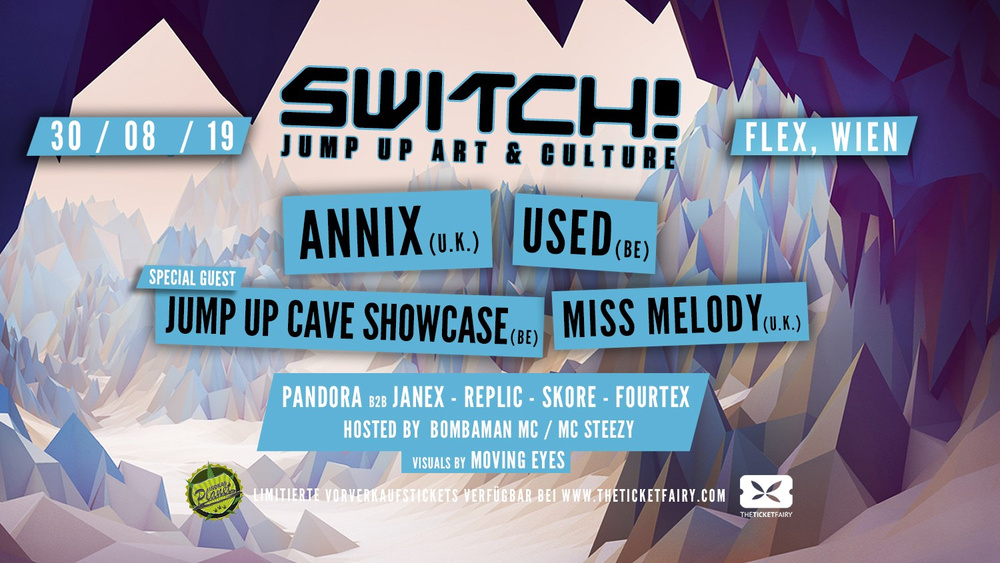 Switch! feat. Annix, Used, Jump Up Cave Showcase, Miss Melody am 30.08.2019 @ Flex